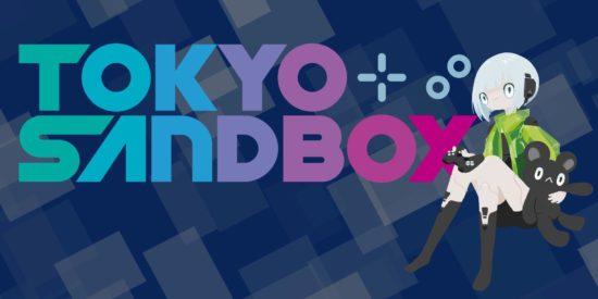 第4回「Tokyo Sandbox」開催決定!国内外のインディゲーマーがつながる場所へ