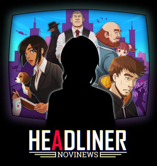 新聞社の編集長になって国民の世論をつくりあげていくアドベンチャーゲーム「ヘッドライナー:ノヴィニュース」が12月12日に発売、東京ゲームショウ2019のコナミブースでプレイアブル展示も