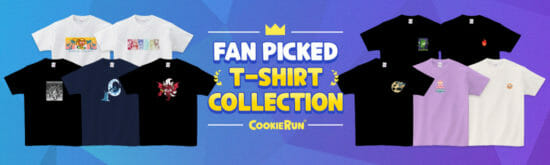 「クッキーラン:オーブンブレイク」ファン投票の結果をもとに制作したTシャツの予約販売開始!