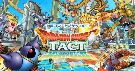 ドラクエ最新作「ドラゴンクエストタクト」のプロモーションビデオが公開!