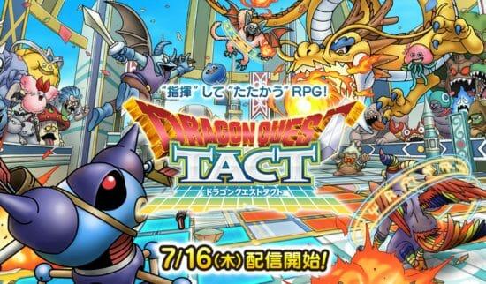 「ドラゴンクエストタクト」が7月16日に配信決定!