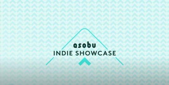 日本語で遊べる世界中のインディーゲームを紹介する番組「asobu INDIE SHOWCASE」が公開!
