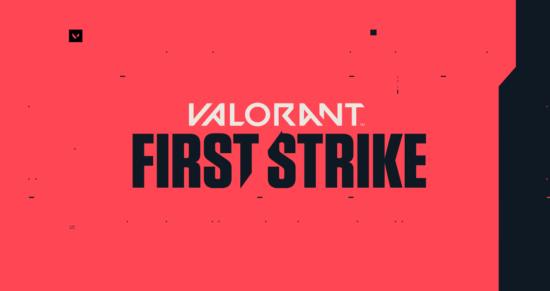 「VALORANT」初の公式大会「FIRST STRIKE」が開催決定!
