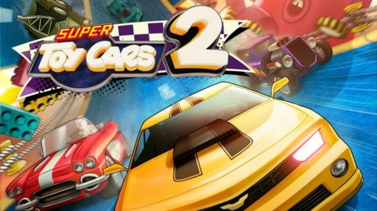 おもちゃの車で駆け抜けろ!Nintendo Switch・PS4向けレースゲーム「Super Toy Cars2」発売!