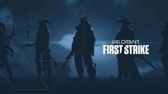 「VALORANT」世界各地のチャンピオンを決める「FIRST STRIKE」の国内大会を開催!