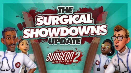 ハチャメチャ外科手術シミュレーター「Surgeon Simulator 2」、アップデートで6つの競争プレイを追加!
