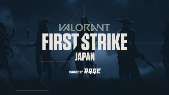 「VALORANT」公式大会「FIRST STRIKE」の国内大会に参加する招待チームが決定!