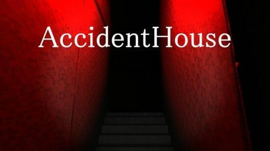 一瞬の油断が大きなピンチに!ホラーゲーム「AccidentHouse」がSteamでリリース!